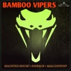 """Bamboo Vipers – """"Haunted House"""""""