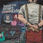 ​Beat The Smart Kids – Broke Again
