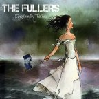 The Fullers – Kingdom By the Sea