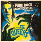 The Queers – Punk Rock Confidential (Revisited) (LP)