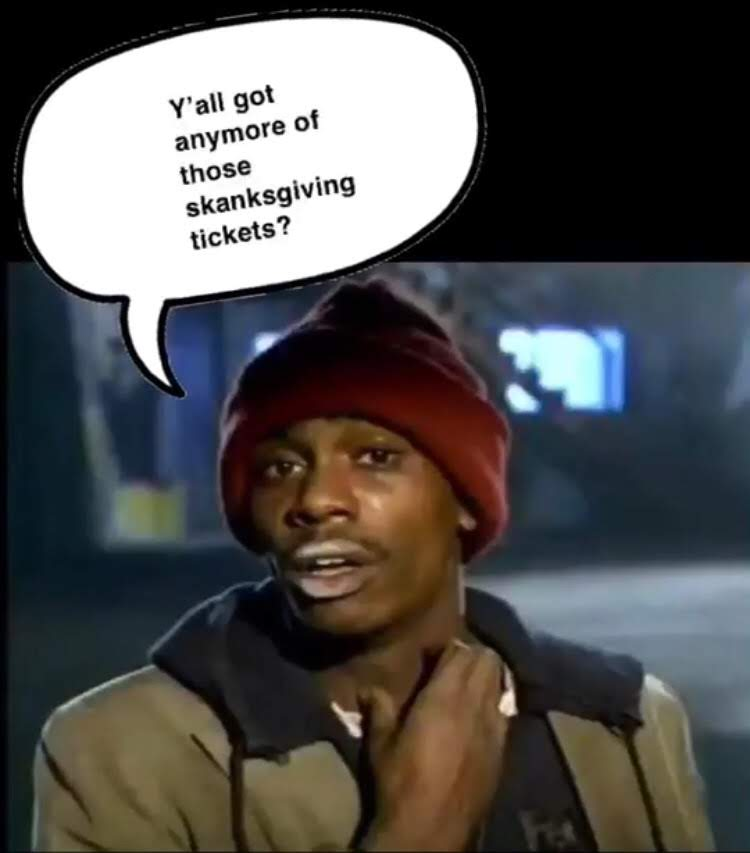 https://www.eventbrite.com/e/happy-skanksgiving-tickets-52424143023