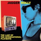 "Jagger Holly – ""Last Of The International Playboys"""