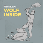 "#CPRAMusicNews – Denver's The Mazlows Drop New Single, ""The Wolf Inside"""