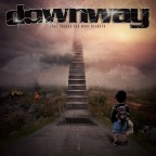 "After a 14 Year Hiatus, Downway Returns With ""Last Chance For More Regrets"""