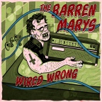 "80s Hardcore in 2019? Yes Please! Philly's The Barren Marys Set To Release ""Wired Wrong"" on 5/24/2019"