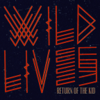 "Denver's Wild Lives Set To Drop New EP, ""Return Of The Kid"" at Streets of Denver Release Party on 6/22/2019"