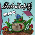 "Born From The Ashes of Skudfux (RIP), Jerkswitch Releases Debut Album, ""Bufo"""
