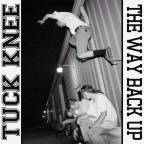 "Underage and Undiscovered Part II: Denver Hardcore Punks Tuck Knee Drop Surprise EP, ""The Way Back Up"" on 8/21/2019"
