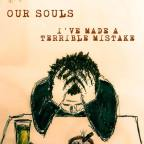 "Our Souls To Drop Second Release, ""I've Made A Terrible Mistake"" on November 1, 2019"
