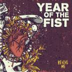 "Year Of The Fist's New Record, ""Revive Me"", Anger And Animosity And Punk Rock At Its Core"