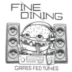 "Fine Dining – ""Grass Fed Tunes""- Some EPS Make Me Sad, Because…"