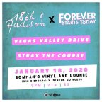 CPRA Presents: Forever Starts Today/18th & Addison/Vegas Valley Drive/Stray The Course 1/18/20 at Bowman's Vinyl