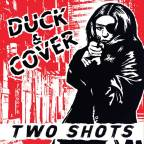 "CPRA Music News: Boston's Duck & Cover Release New ""Two Shots"" EP Out Now Via State line Records"