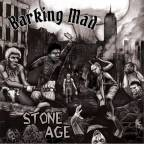 "Denver's Barking Mad Releases New EP, ""Stone Age"", Confirming They Do Indeed Kick Ass"